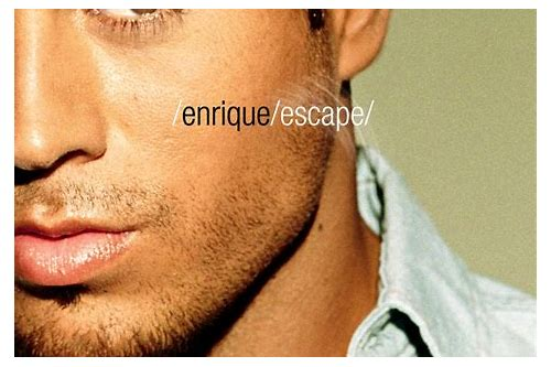 enrique iglesias escape song download