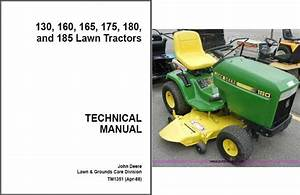 John Deere 130 160 165 175 180 185 Lawn Garden Tractor