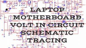 Laptop Volt In Circuit Schematic Tracing  Laptop Schematic Diagram Tracing