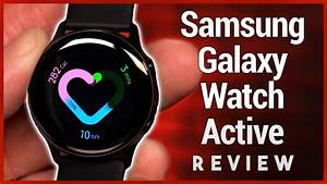 Samsung Galaxy Watch Active Review  U2013 Fitness Tracker
