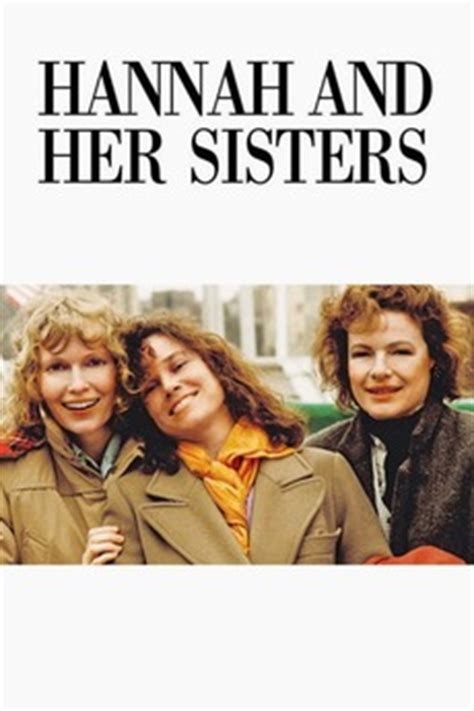 ‎Hannah and Her Sisters (1986) directed by Woody Allen ...