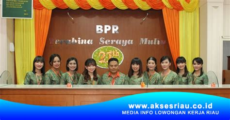 lowongan pt bpr terabina seraya mulia pekanbaru januari