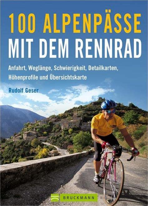 """LiVERadsport liest """"100 Alpenpässe  Anfahrt, Weglänge"""