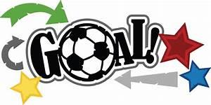 Goal  Svg Scrapbook Title Soccer Svg File Free Svg Files
