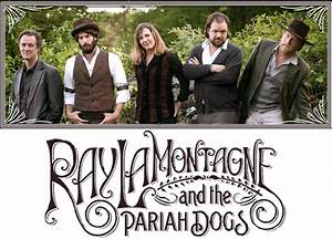 ANTES CIEGO QUE SORDO: Ray LaMontagne and the Pariah Dogs ...