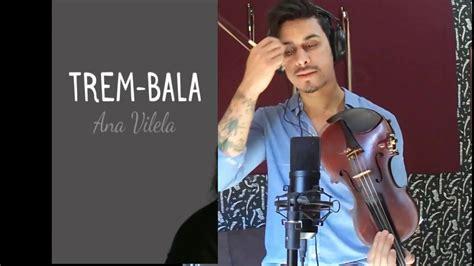 Trem Bala By Douglas Mendes (violin Cover