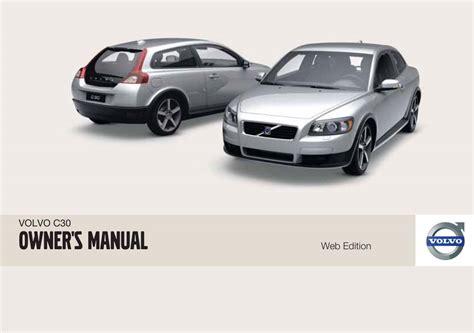 free car repair manuals 2010 volvo s80 navigation system volvo c30 2010 owner s manual pdf online download