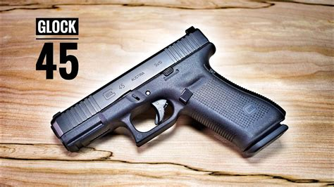 The New Glock 45  Is This The Best Glock Ever? Youtube