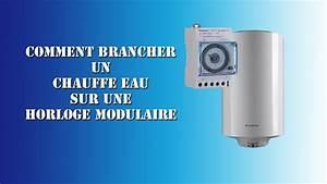 Comment Détartrer Un Chauffe Eau : comment brancher un chauffe eau sur une horloge modulaire youtube ~ Melissatoandfro.com Idées de Décoration