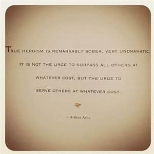 True Heroes. Pr... Heroes Arthur Quotes