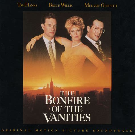 bonfire of vanities the bonfire of the vanities original motion picture