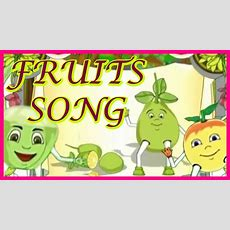 Fruits Song For Kids Youtube