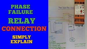 Phase Failure Relay Connection  Installation In Motor