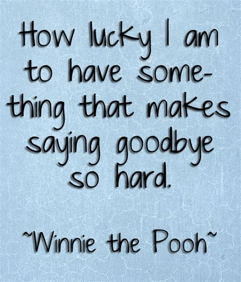 Saying Goodbye Quotes Winnie The Pooh