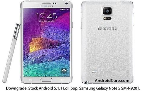 Downgrade T-mobile Galaxy Note 5 Sm-n920t To Stock 5.1.1