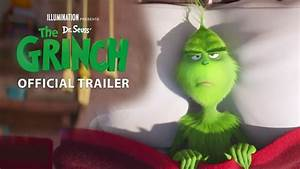 New Animated Movie The Grinch Official Trailer Youtube