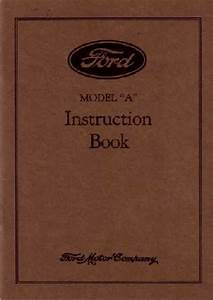 1929 Ford Model A Car Instruction Manual Owners Guide