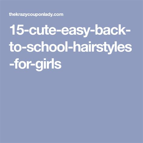 17 Fun and Easy Back to School Hairstyles for Girls