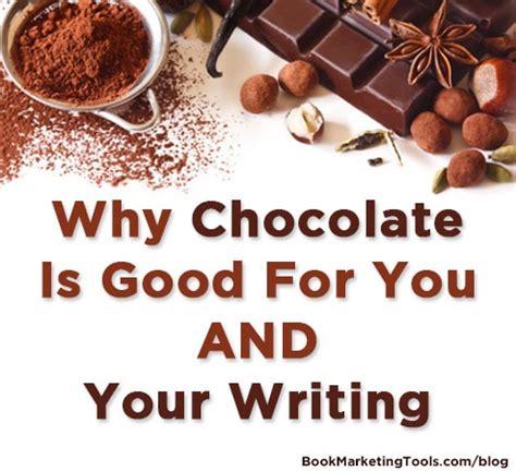 chocolate  good     writing book