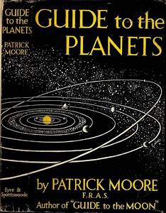 Guide To The Planets By Patrick Moore  1955