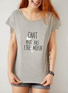T Shirt Avec Message : tshirt femme et le chat tshirt message pour femme ~ Nature-et-papiers.com Idées de Décoration