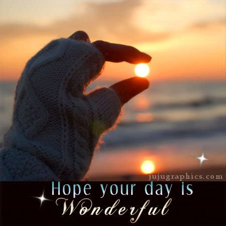 hope  day  wonderful  graphics quotes comments