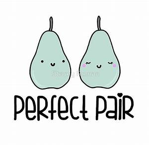 Perfect Pair, pear, pun, food, punny, food puns, cute ...