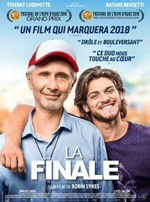 La Finale film 2018 AlloCiné