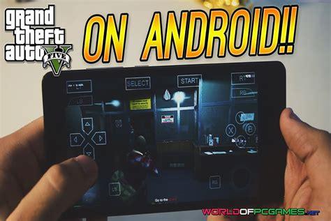gta 5 free android gta v free apk android data working xda