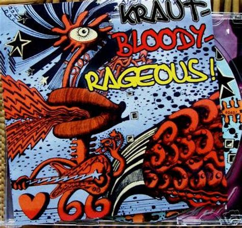 Weird Brother Kraut Bloody Rageous! German Psychedelic