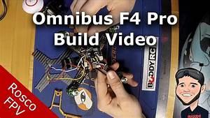 Omnibus F4 Pro Build  U0026 Wiring Diagrams