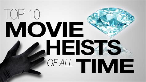 Top 10 Movie Heists Of All Time Doovi
