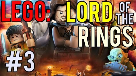 Lets Play Lego Lord Of The Rings Gameplay Part 3 Black