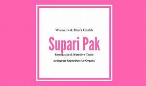 Supari Pak Benefits  Ingredients  U0026 Side Effects