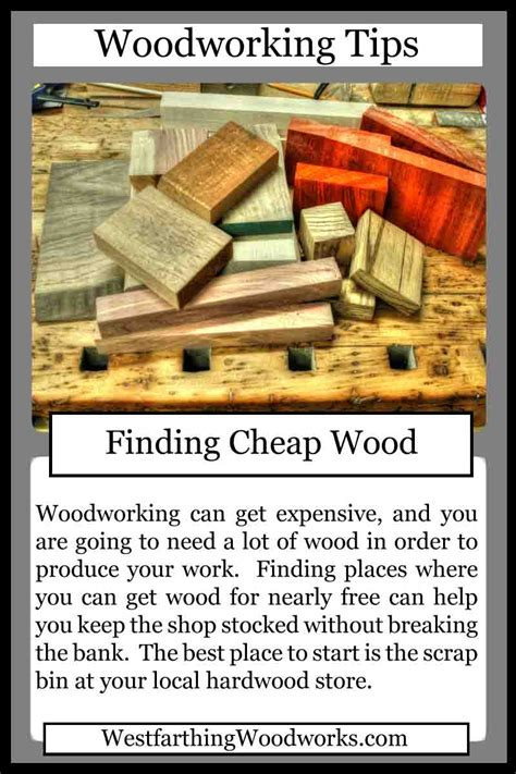 woodworking tips cards finding cheap wood westfarthing