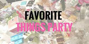 Girls Night Idea: Favorite Things Party - BoredMom