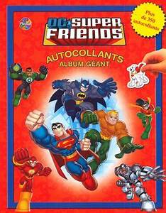 Album Photo Autocollant : dc super friends autocollants album g ant distribution prologue ~ Teatrodelosmanantiales.com Idées de Décoration
