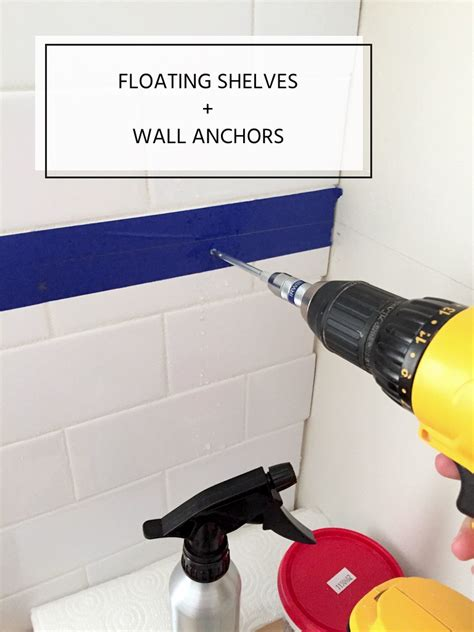 how to install floating shelves on a tile wall using wall anchors duckling house