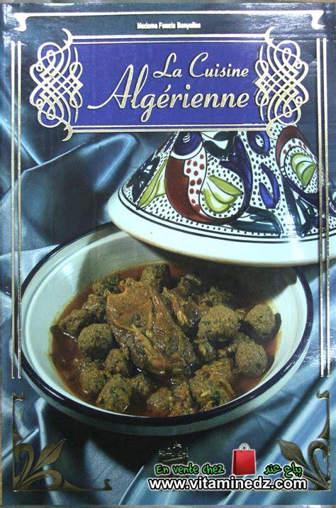 la cuisine des terroirs الطبخ الجزائري للسيدة فوزية بن يلس كتب الطبخ
