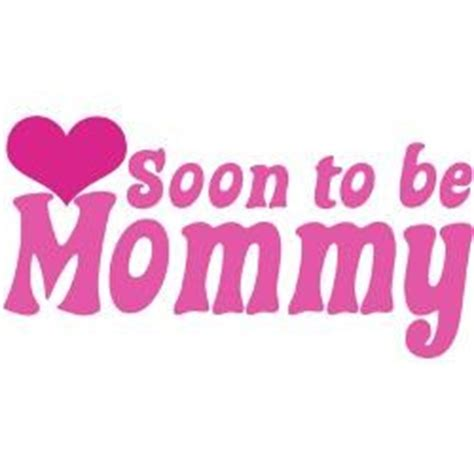 soon to be mommy quotes