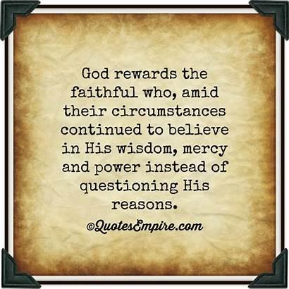 God Faithful Quotes Faithfulness Being Rewards Power
