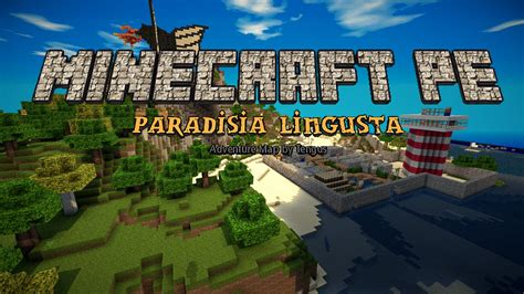 Paradisia Lingusta [adventure Map]  Minecraft Pe Maps