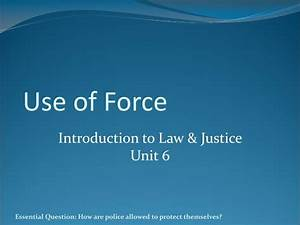 Ppt - Use Of Force Powerpoint Presentation