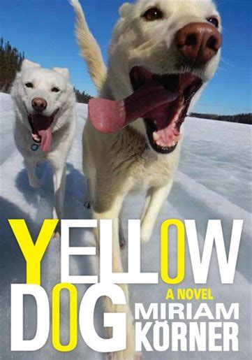 yellow dog book  miriam krner paperback chapters