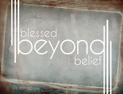 Blessed Beyond Words Quotes