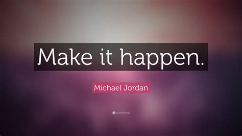 michael jordan quote   happen  wallpapers