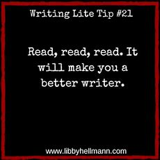 Writing Lite Tip 21 Read, Read, Read It Will Make You A