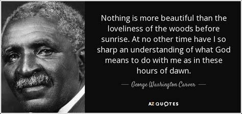 george washington carver quote    beautiful