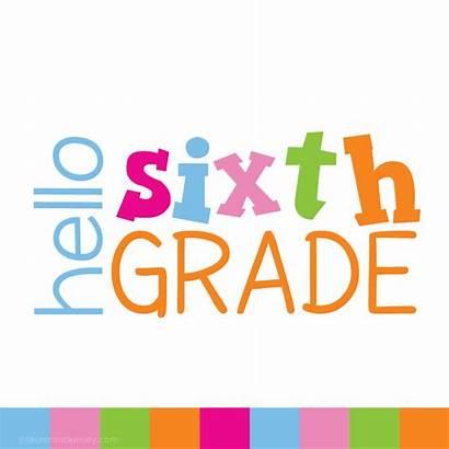 Grade Hello Sixth Clipart Middle Lauren Welcome