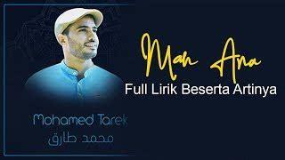 (lirik) man ana man ana man ana laulakum mp3 duration 9:02 size 20.68 mb / irpandi bancin 11. Download Lagu Man Ana Tarek